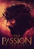 A Paixão de Cristo (The Passion of the Christ)