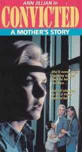 Convicted: A Mother's Story - Poster / Capa / Cartaz - Oficial 1