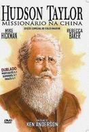 Hundson Taylor - Missionário na China (Hudson Taylor)