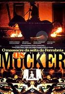 Os Mucker - O Massacre da Seita do Ferrabrás (Jakobine)