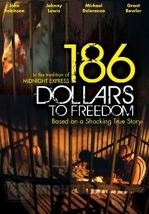 186 Dollars to Freedom - Poster / Capa / Cartaz - Oficial 3