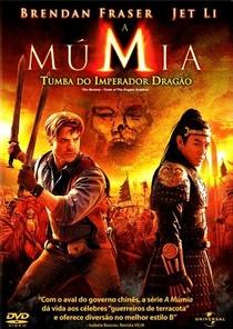 A Múmia: Tumba do Imperador Dragão - Poster / Capa / Cartaz - Oficial 2