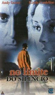 No Limite do Silêncio - Poster / Capa / Cartaz - Oficial 4