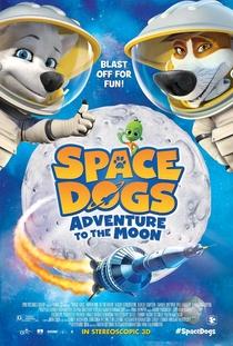 Space Dogs: Aventura na Lua - Poster / Capa / Cartaz - Oficial 1