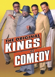 The Original Kings of Comedy - Poster / Capa / Cartaz - Oficial 3