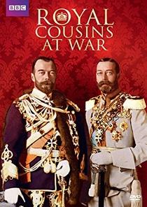 Royal Cousins at War  - Poster / Capa / Cartaz - Oficial 1