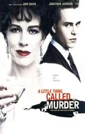 Crime em família (A Little Thing Called Murder)