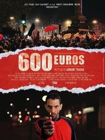 600 euros - Poster / Capa / Cartaz - Oficial 1