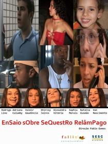 EnSaio sObre SeQuestRo RelâmPago  - Poster / Capa / Cartaz - Oficial 1
