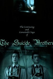 The Continuing and Lamentable Saga of the Suicide Brothers - Poster / Capa / Cartaz - Oficial 1
