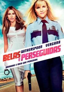 Belas e Perseguidas - Poster / Capa / Cartaz - Oficial 5
