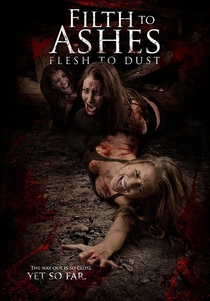 Filth to Ashes Flesh to Dust - Poster / Capa / Cartaz - Oficial 1