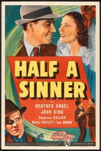 Half a Sinner - Poster / Capa / Cartaz - Oficial 1