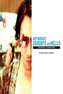 Jeff Buckley: Goodbye And Hello - Poster / Capa / Cartaz - Oficial 1