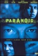 A Casa do Mal (Paranoid)