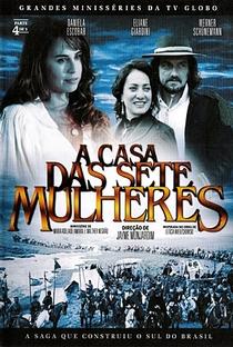 A Casa das Sete Mulheres - Poster / Capa / Cartaz - Oficial 7
