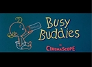 Busy Buddies (Busy Buddies)