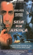 Sede Por Justiça (In The Line Of Duty: Hunt For Justice)