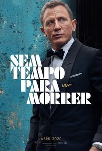 007 - Sem Tempo para Morrer - Poster / Capa / Cartaz - Oficial 4