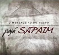 Pajé Sapaim - Mensageiro do Tempo - Poster / Capa / Cartaz - Oficial 1