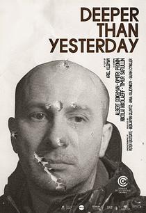 Deeper Than Yesterday - Poster / Capa / Cartaz - Oficial 1