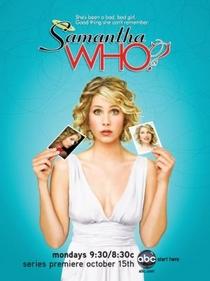 Samantha Who? (1ª Temporada) - Poster / Capa / Cartaz - Oficial 1