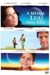 Sob a Mesma Lua - Poster / Capa / Cartaz - Oficial 2