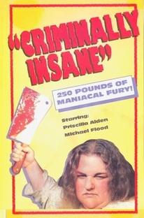 Criminally Insane - Poster / Capa / Cartaz - Oficial 1
