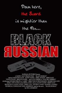 Black Russian - Poster / Capa / Cartaz - Oficial 1