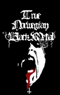 True Norwegian Black Metal (True Norwegian Black Metal)