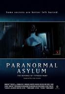 Atividade Sobrenatural - A Vingança de Mary (Paranormal Asylum: The Revenge of Typhoid Mary)