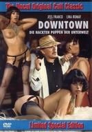 Downtown (Downtown - Die nackten Puppen der Unterwelt)