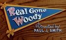 O Trio Amoroso (Real Gone Woody)