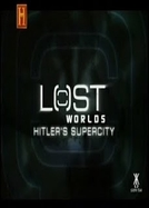 A Supercidade de Hitler (Lost World)