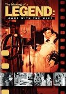 """O Making Of de uma lenda: """"...E o Vento Levou""""  (The Making of a Legend: Gone with the Wind )"""