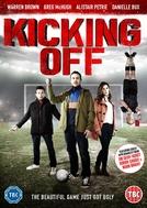Kicking Off (Kicking Off)