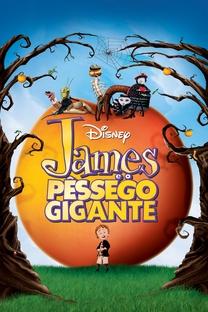 James e o Pêssego Gigante - Poster / Capa / Cartaz - Oficial 2