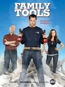 Family Tools (1ª Temporada) (Family Tools (Season 1))