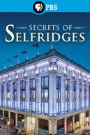 Secrets of Britain: Secrets of Selfridges (Secrets of Britain: Secrets of Selfridges)