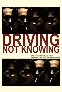 Driving Not Knowing - Poster / Capa / Cartaz - Oficial 1