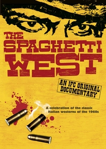 The Spaghetti West - Poster / Capa / Cartaz - Oficial 1
