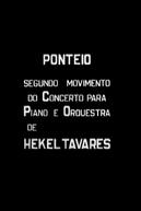 Ponteio – Segundo Movimento do Concerto para Piano e Orquestra de Hekel Tavares (Ponteio – Segundo Movimento do Concerto para Piano e Orquestra de Hekel Tavares)