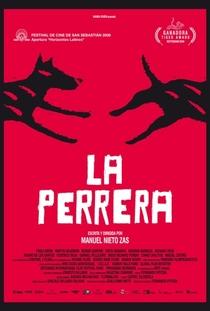 La Perrera - Poster / Capa / Cartaz - Oficial 1