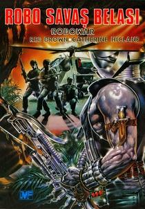 Robowar - A Caminho do Inferno - Poster / Capa / Cartaz - Oficial 4
