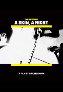 A Skin, a Night - Poster / Capa / Cartaz - Oficial 1