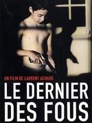 O Último dos Loucos (Le Dernier des Fous)