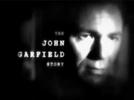 The John Garfield Story (The John Garfield Story)