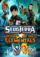 SlugTerrâneo 2 - O Retorno das Elementais (Slugterra: Return of the Elementals)