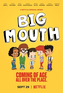 Big Mouth (1ª Temporada) - Poster / Capa / Cartaz - Oficial 1