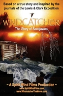 Windcatcher: The Story of Sacajawea (Windcatcher: The Story of Sacajawea)